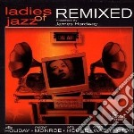 Ladies of jazz remixed cd musicale di James Hardway