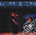 Tranceology cd musicale di Talla 2xlc