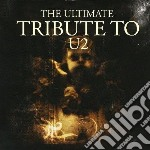 Ultimate tribute to u cd musicale di Artisti Vari