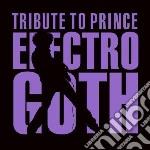 Electro goth tribute t cd musicale di Artisti Vari