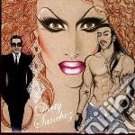 Dirty sanchez cd musicale di Sanchez Dirty
