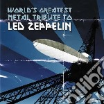 Tribute to led zeppelin cd musicale di Artisti Vari