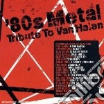 Tribute to van halen cd musicale di Artisti Vari