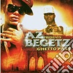 Ghetto pass cd musicale di Az presents begetz