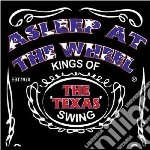 Asleep at the wheel cd musicale di Kings of the texas s