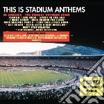 This is stadium anthem cd musicale di Artisti Vari