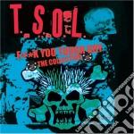F**k your tough guy cd musicale di T.s.o.l.