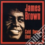 James Brown - Cold Sweat Live cd musicale di James Brown