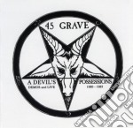 A devil s possessions cd musicale di Grave 45