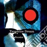 Booster cd musicale di Tangerine Dream
