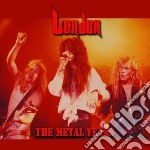 The metal years cd musicale di London