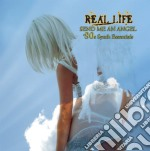 Send me an angel cd musicale di Life Real