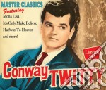 Master classics cd musicale di Conway Twitty