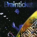 Alchemic universe cd musicale di Brainticket