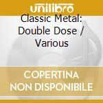 Classic metal cd musicale di Artisti Vari