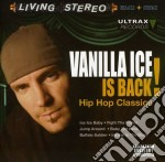 Vanilla Ice - Vanilla Ice Is Back! cd musicale di Ice Vanilla