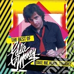 Take me home tonight cd musicale di Eddie Money