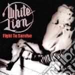 Fight to survive cd musicale di Lion White