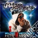 Greatest hits & dirty cd musicale di Mike Jones