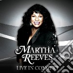 Live in concert cd musicale di Martha Reeves