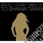 Tribute to shania twain cd musicale di Artisti Vari