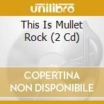 This is mullet rock cd musicale di Artisti Vari