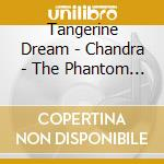 Chandra - phantom ferry 1 cd musicale di Tangerine Dream