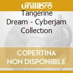 Cyberjam collection cd musicale di Tangerine Dream