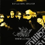 Under cover cd musicale di Tangerine Dream