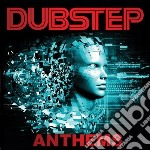 Dubstep anthems cd musicale di Artisti Vari
