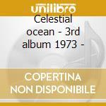Celestial ocean - 3rd album 1973 - cd musicale di Brainticket