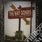Hella highway cd musicale di Goners Way