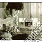 Tony Joe White - Deep Cuts cd musicale di WHITE TONY JOE