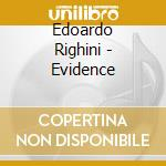 Evidence cd musicale di Righini Edoardo