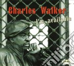 I'm available - cd musicale di Charles Walker
