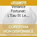 L'eau & le bapteme cd musicale di Fortunat Venance