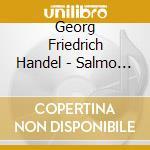 Dixit dominus, nisi dominus cd musicale di HANDEL GEORG FRIEDRI