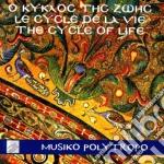 Il ciclo della vita, canti tradizionali cd musicale di Polytropo Musiko