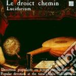 Le droict chemin cd musicale di Lucidarium