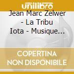 Musique de cirque cd musicale di ZELWER JEAN MARC