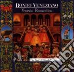 VENEZIA ROMANTICA/BEST cd musicale di RONDO' VENEZIANO