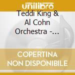 Bidin'my time - cd musicale di Teddi king & al cohn orchestra