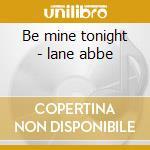 Be mine tonight - lane abbe cd musicale di Abbe lane & tito puente orches