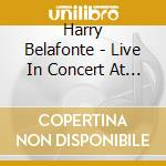 Live in concert at the carnigie hall cd musicale di Harry Belafonte