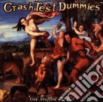 GOD SHUFFLED HIS FEET cd musicale di CRASH TEST DUMMIES