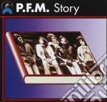 Premiata Forneria Marconi - P.F.M. Story cd musicale di PREMIATA FORNERIA MARCONI