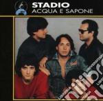 Stadio - Acqua E Sapone cd musicale di STADIO