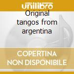 Original tangos from argentina cd musicale