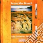 Mac Dowell, Lenny - Farthest Shore cd musicale di Mac dowell lenny