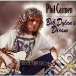 Bob dylan's dream - cd musicale di Carmen Phil